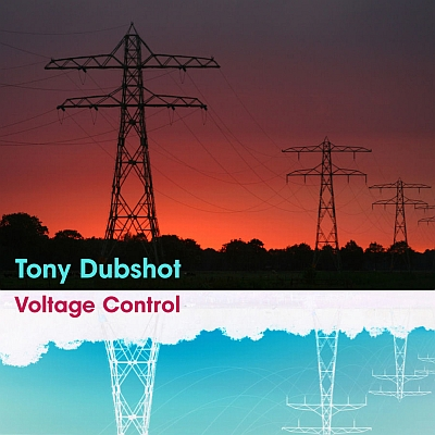 dubbhism-003-tony-dubshot-voltage-control400